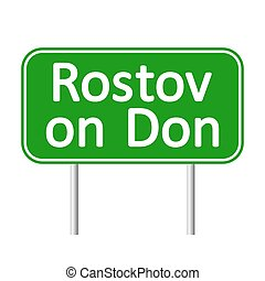 Rostov on Don road sign. - Rostov on Don road sign isolated...