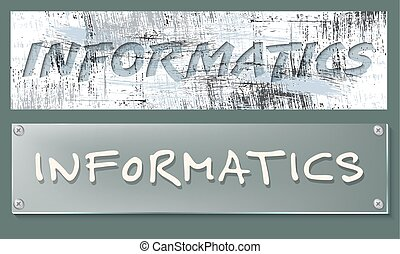 Vector abstract banners with the words informatics