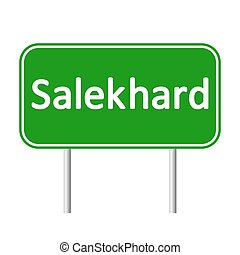 Salekhard road sign. - Salekhard road sign isolated on white...