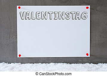 Label On Cement Wall, Snow, Valentinstag Means Valentines...