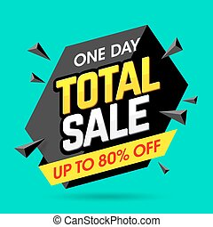 One Day Total Sale banner, poster background