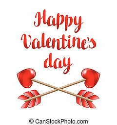 Happy Valentine day greeting card with two crossed arrows.