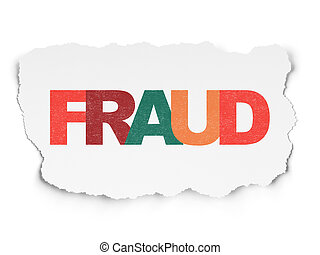 Protection concept: Fraud on Torn Paper background -...