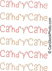 Candy Cane Words - Tasty words Candy Cane made of sweets.