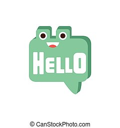 Hello Speech Bubble, Word And Corresponding Illustration, Cartoon Character Emoji With Eyes Illustrating The Text