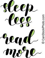 Sleep less read more. illustration. - Sleep less read more....