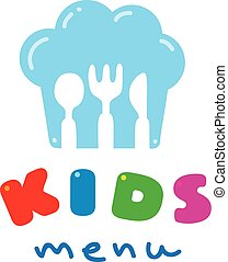 Kids Menu logo with chefs hat spoon fork and knife - Kids...