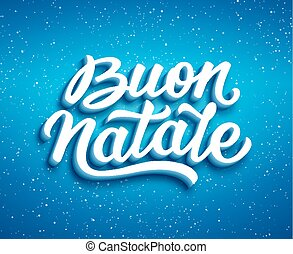 Buon Natale text. Christmas greeting card design - Merry...