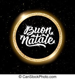 Buon Natale lettering. Merry Christmas in italian - Merry...