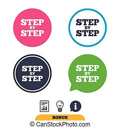 Step by step sign icon. Instructions symbol. Report...