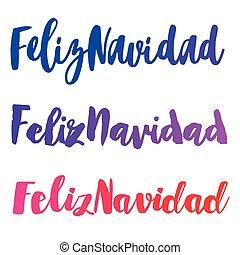 Feliz Navidad words set vector illustration. Lettering...