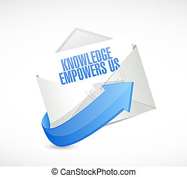 knowledge empowers us mail sign concept illustration design...