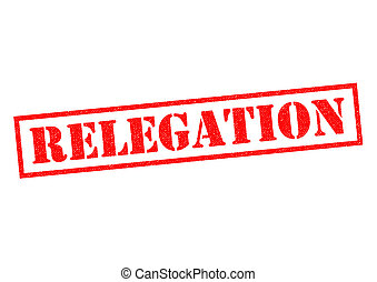 RELEGATION red Rubber Stamp over a white background.