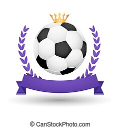 Soccer championship emblem design template. Golden football badge or logo sigh with ribbon crown and wreath
