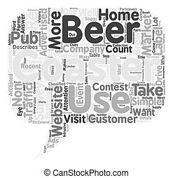 Beer Coasters Will Drive Visitors To You text background wordcloud concept