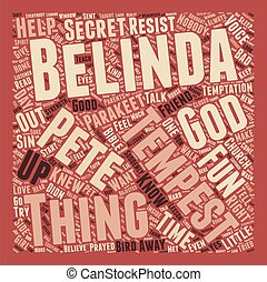 Belinda and Tempest text background wordcloud concept