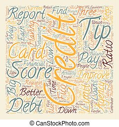 Better Credit Scores Tips text background wordcloud concept