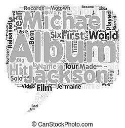 Biography Of Michael Jackson text background wordcloud...