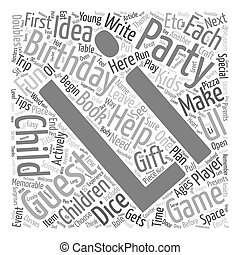 Birthday Party Ideas for Children Ages 2 12 text background wordcloud concept