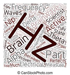 Brainwaves Part 1 Frequencies text background wordcloud...