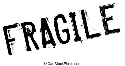 Fragile rubber stamp. Grunge design with dust scratches....