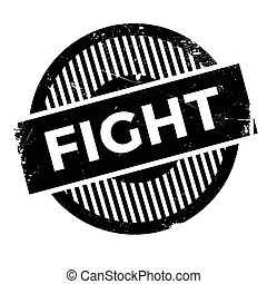 Fight rubber stamp. Grunge design with dust scratches....