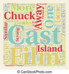 Cast Away text background wordcloud concept