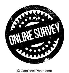 Online survey stamp. Grunge design with dust scratches....