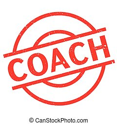 Coach rubber stamp - Coach stamp. Grunge design with dust...