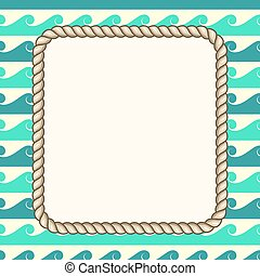 Vector nautical ropes frame waves background