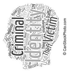 criminal identity theft text background wordcloud concept