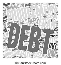 Debt Problems Learn how to deal with them boldly text background wordcloud concept