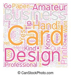 Does Your Business Card Yell Amateur text background...