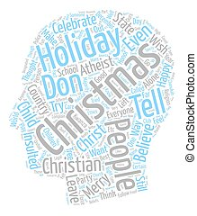 Don t Tell Me I Can t Say Merry Christmas text background wordcloud concept