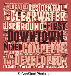 Downtown Clearwater Boomtown USA text background wordcloud...