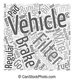 General Vehicle Maintenance text background wordcloud concept