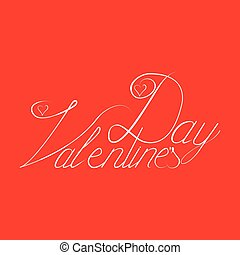 Valentine s day hand lettering, handmade ink calligraphy
