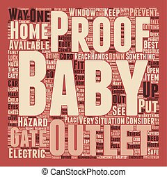 How to baby proof your home text background wordcloud...