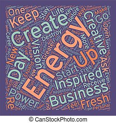 How To Energize Your Business Everyday text background...