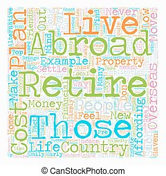 How to Plan Your Retirement Abroad text background wordcloud...