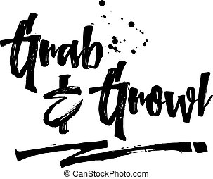 Grab & Growl Typography Modern Brush Script Art Pre-Feast...