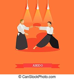 Vector poster of martial arts. Aikido. Fighters in sport...