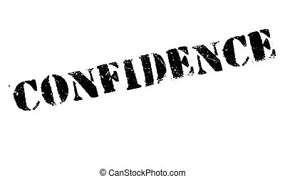 Confidence stamp rubber grunge - Confidence stamp. Grunge...