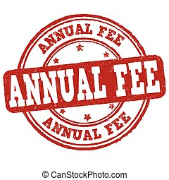 Annual fee sign or stamp - Annual fee grunge rubber stamp on...