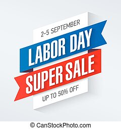 Labor Day Super Sale special offer poster, banner...