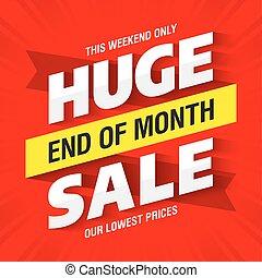 End of Month Huge Sale banner