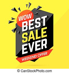 Wow! Best Sale Ever Weekend Offer banner illustration