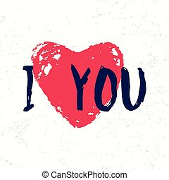 Vector illustration of retro inspiration text phrase I love you with heart
