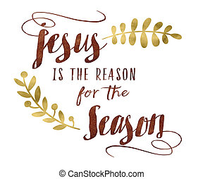 Jesus is the Reason for the Season typography Design Art...