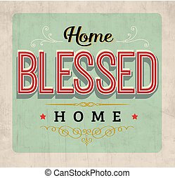 Home Blessed Home Vintage Typography Sign with Ornaments on...